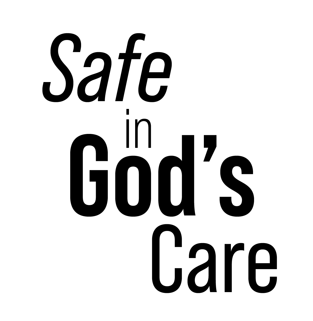 Safe In Gods Care